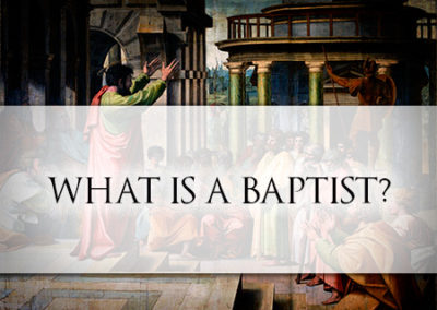 What Is A Baptist?